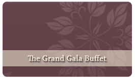 The Grand Gala Buffet