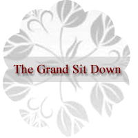 The Grand Sit Down