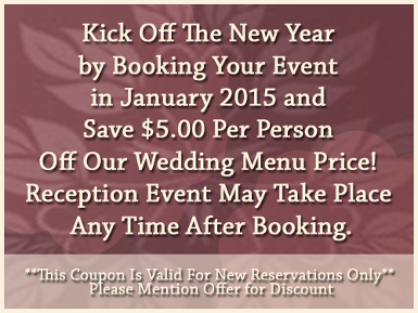 Special Offer - Save $5 Per Person Off Wedding Menu Price